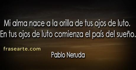 Pablo Neruda poemas de amor para ti