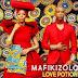 Mafikizolo - Love Potion (Afro Pop)