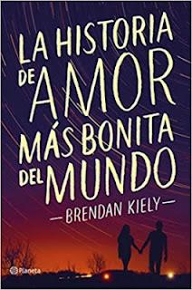 """""""La historia de amor más bonita del mundo"""" de Brendan Kiely"""