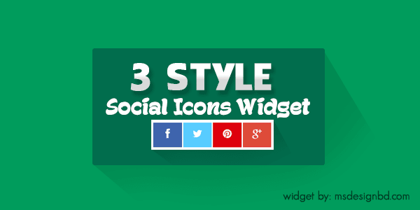 3 Style Social Media Icons Widget for Blogger