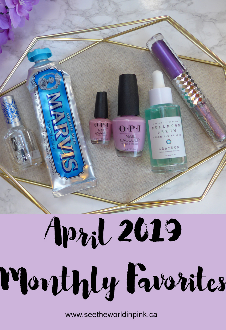 April 2019 - Monthly Favorites