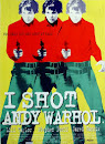 I Shot Andy Warhol