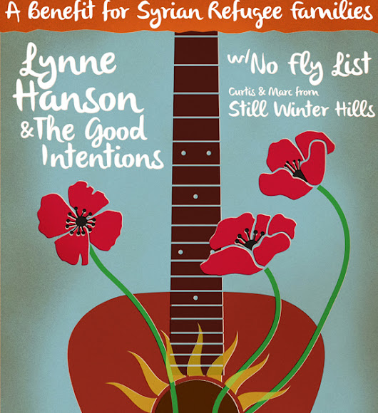Syrian Refugee Benefit w/ Lynne Hanson & The Good Intentions, No Fly List and Still Winter Hills @ Blacksheep Inn (2016) | Ottawa Gig Posters