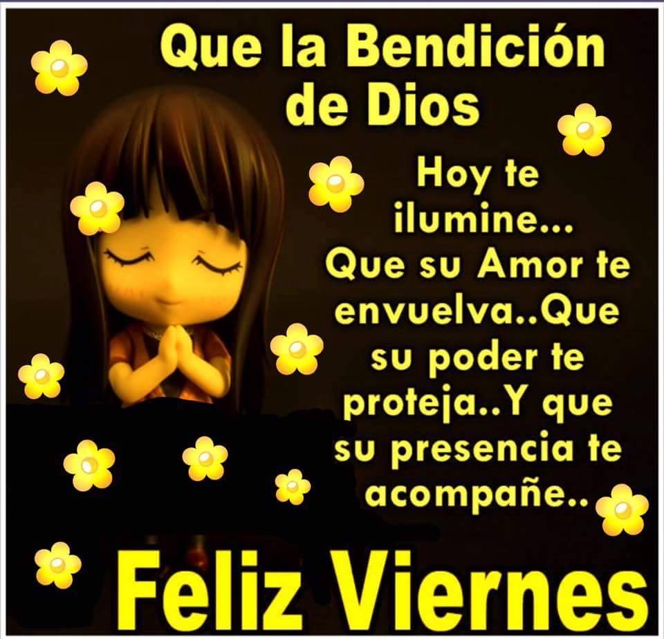 Oracion De Bendicion Viernes 10 De Junio Frases Graciosas Facebook