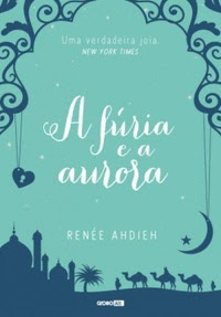 [Resenha] A Fúria e a Aurora #01 - Renée Ahdieh
