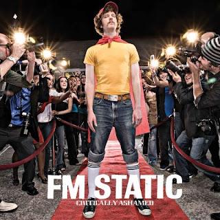 FM Static – Critically Ashamed (2006)