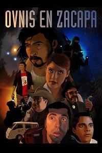 Watch Ovnis en Zacapa Online Free in HD
