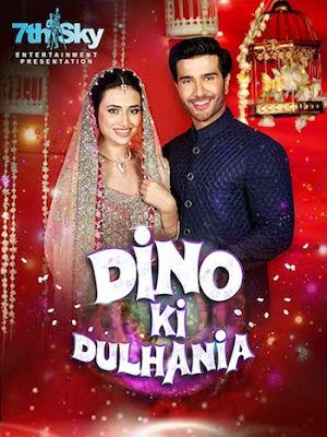 Dino Ki Dulhaniya 2018 Urdu 720p HDRip 700MB
