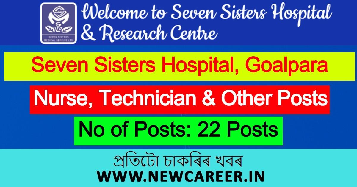 Seven Sisters Hospital Goalpara Recruitment 2020: Apply For 22 Nurse, Technician & Other Posts