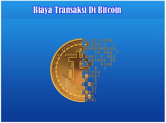 Penjelasan Biaya Transaksi Di Dunia Bitcoin