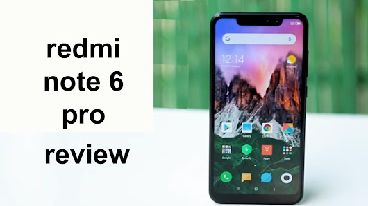redmi note 6 pro review ~ positive socho
