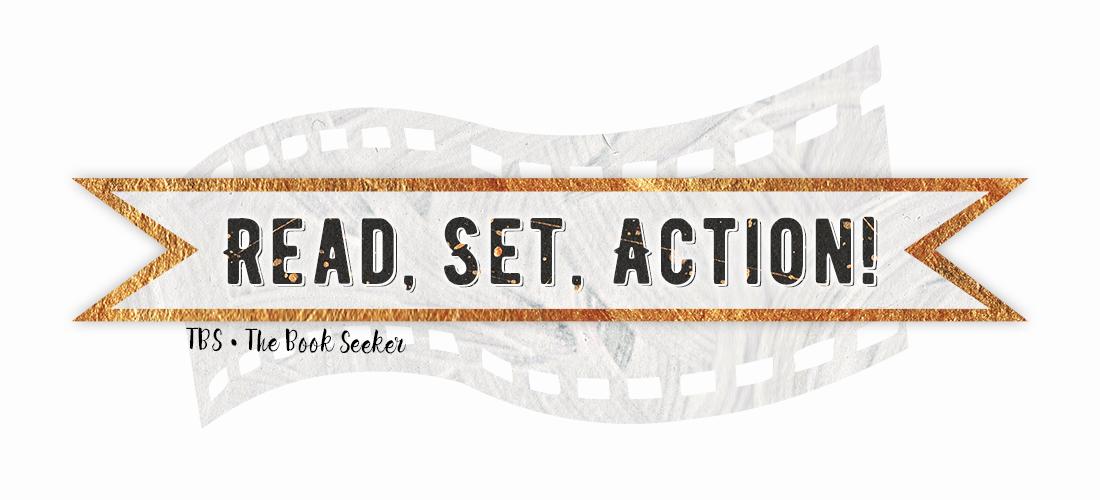 Read, Set, Action!