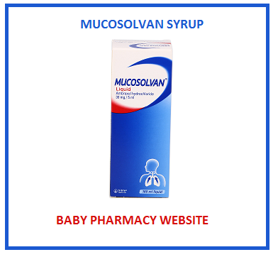MUCOSOLVAN ® LIQUID - BABIES AND CHILDREN PHARMACY