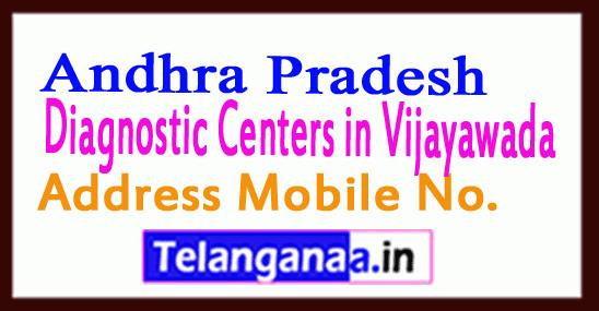 Diagnostic Centers in Vijayawada Andhra Pradesh