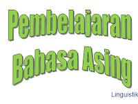 Pengertian Pembelajaran Bahasa Asing
