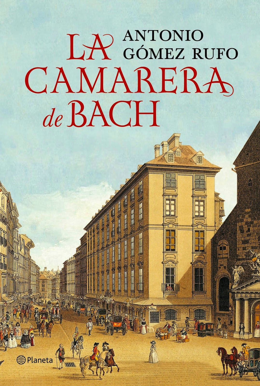 La camarera de Bach - Antonio Gómez Rufo (2014)