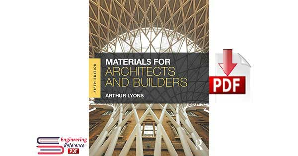 Materials for Architects and Builders Fifth Edition By Arthur Lyons