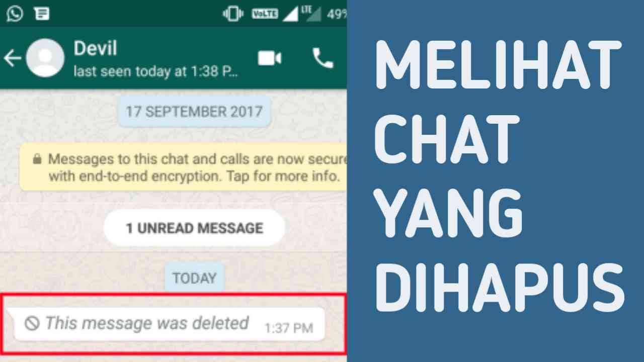 Cara Melihat Chat WhatsApp Yang Sudah Dihapus Dengan HP Android dan iOS