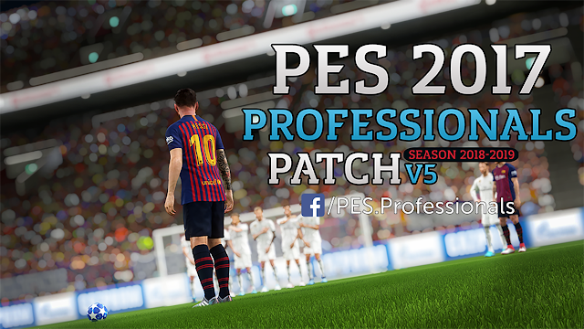PES 2017 Professionals Patch V5 Season 2019 Download ~ Game Plus Patch