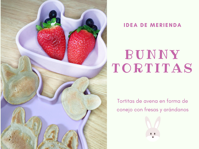 IDEA MERIENDA  Bunny Tortitas avena We Might Be Tiny Tutete Porta snacks snackie