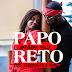 Antuerpio Rolla feat. Tchbolito e Babo -  Papo Reto [Afro Naija] [Download]