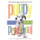 6 Books Your Dog Wishes You Would Read - The Best Resources For Puppy Raising or Dog Training - Puppy Preschool by John Ross- via Devastate Boredom