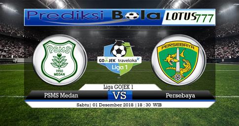 PREDIKSI PSMS Medan vs Persebaya 01 DESEMBER 2018