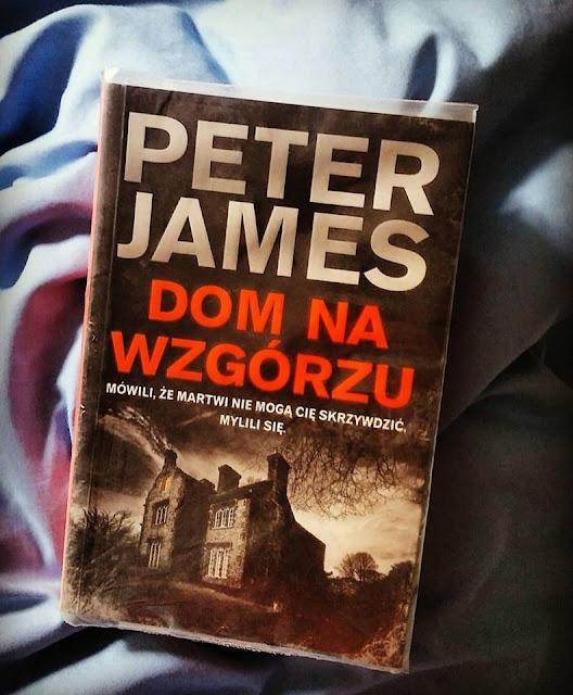 #87: Dom na Wzgórzu ( Peter James)- recenzja Demetrii