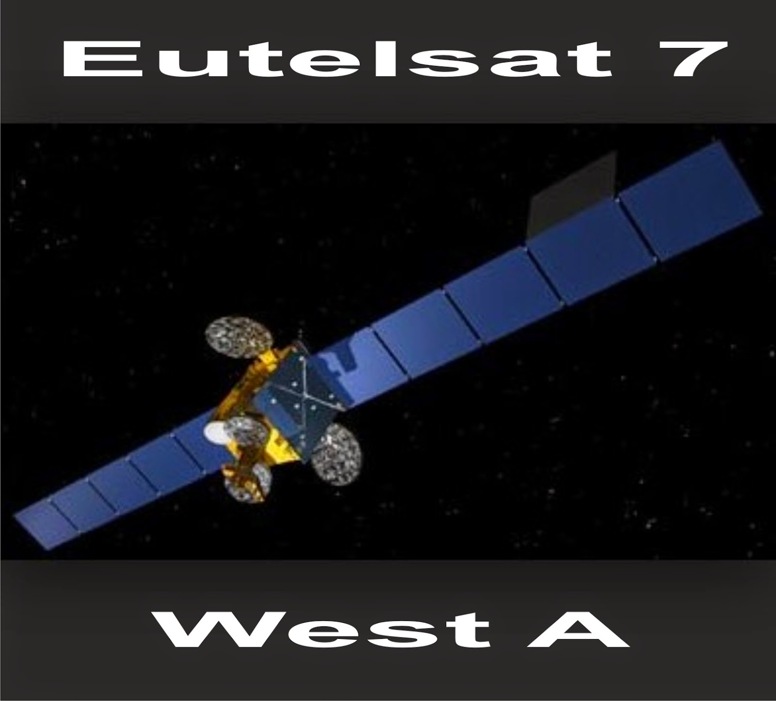 EUTELSAT 7 WEST A | Channels Frequency Sat