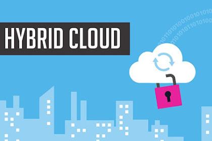 Keunggulan Teknologi Cloud Hybrid