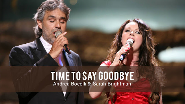 Time To Say Goodbye Andrea Bocelli and Sarah Brightman