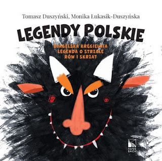 """""""Legendy polskie"""" Tomasz Duszyński, Monika Łukasik - Duszyńska - recenzja"""