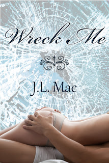 Review: Wreck Me by J.L. Mac
