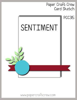 Paper Craft Crew Card Sketch Challenge #PCC315