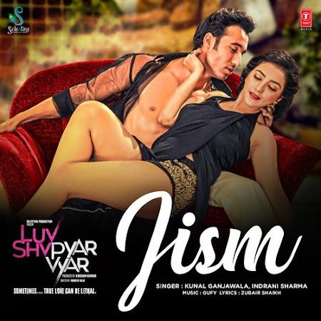 Jism - Luv Shv Pyar Vyar (2017)