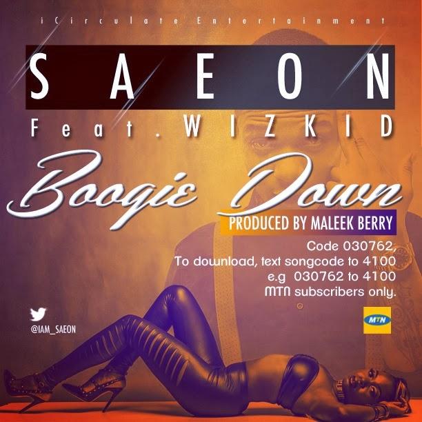 Saeon - Boogie Down Ft. Wizkid image