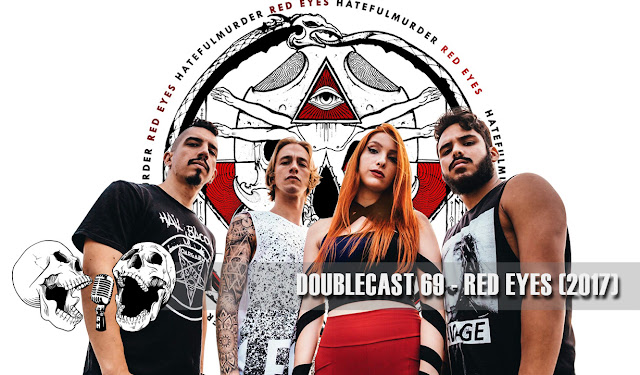 Doublecast 69 - Red Eyes (2017)