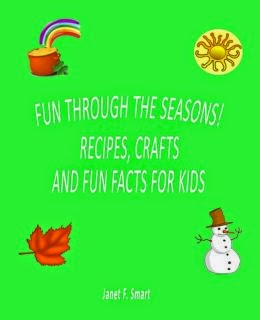 Great book for kids K-5th  Activities, crafts and easy recipes for every month