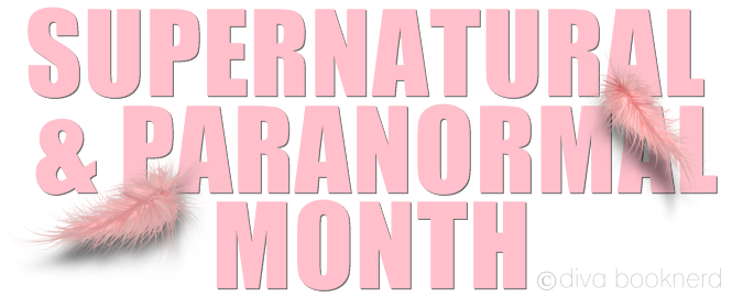 Welcome to Supernatural & Paranormal month   Diva Booknerd