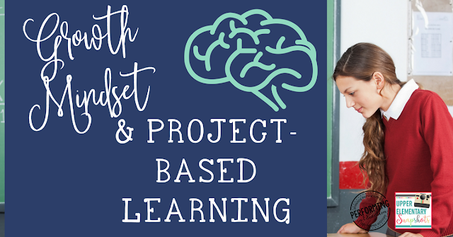 Growth Mindset and Project-Based Learning Ideas
