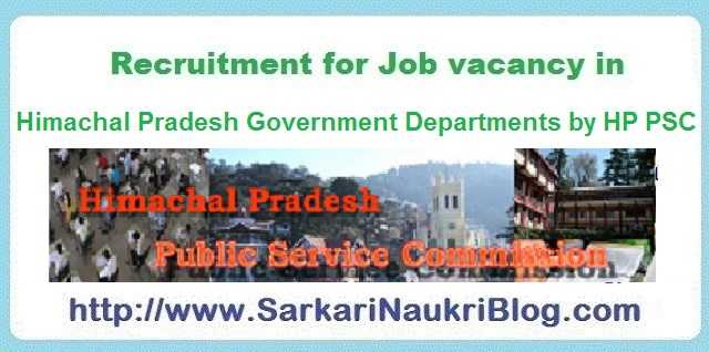 Sarkari-Naukri Vacancy Recruitment by Himachal PSC
