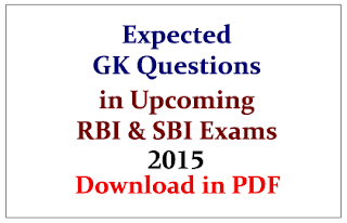 List of Most Expected GK Questions in RBI and SBI PO Exams 2015