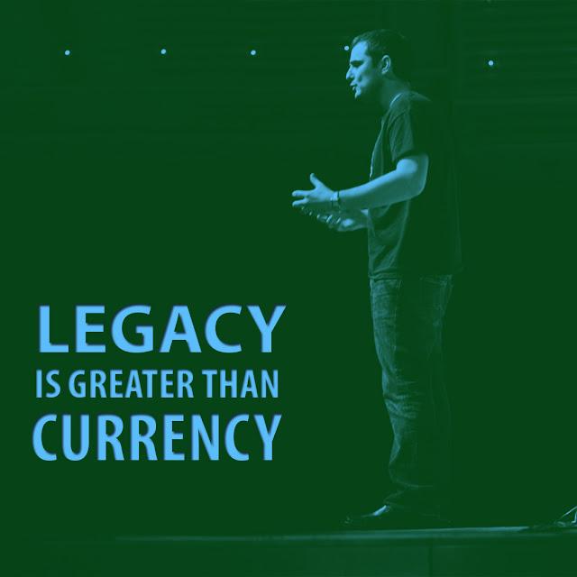 Legacy is greater than currency.- Gary Vaynerchuk -AksharRaj