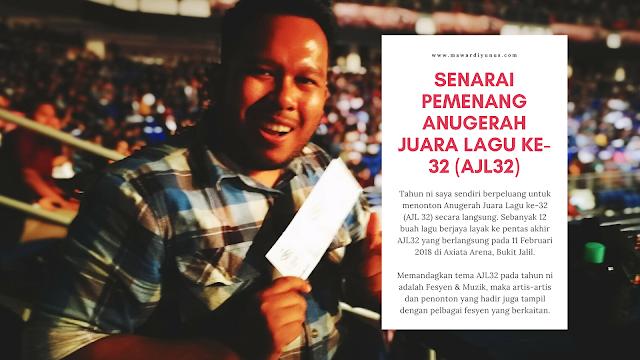 SENARAI PENUH PESERTA DAN PEMENANG ANUGERAH JUARA LAGU KE-32 (AJL32) TAHUN 2018