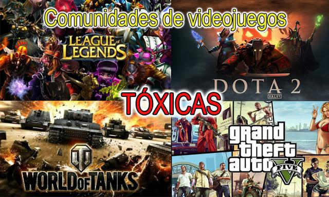 comunidades de vídeo juegos tóxicas