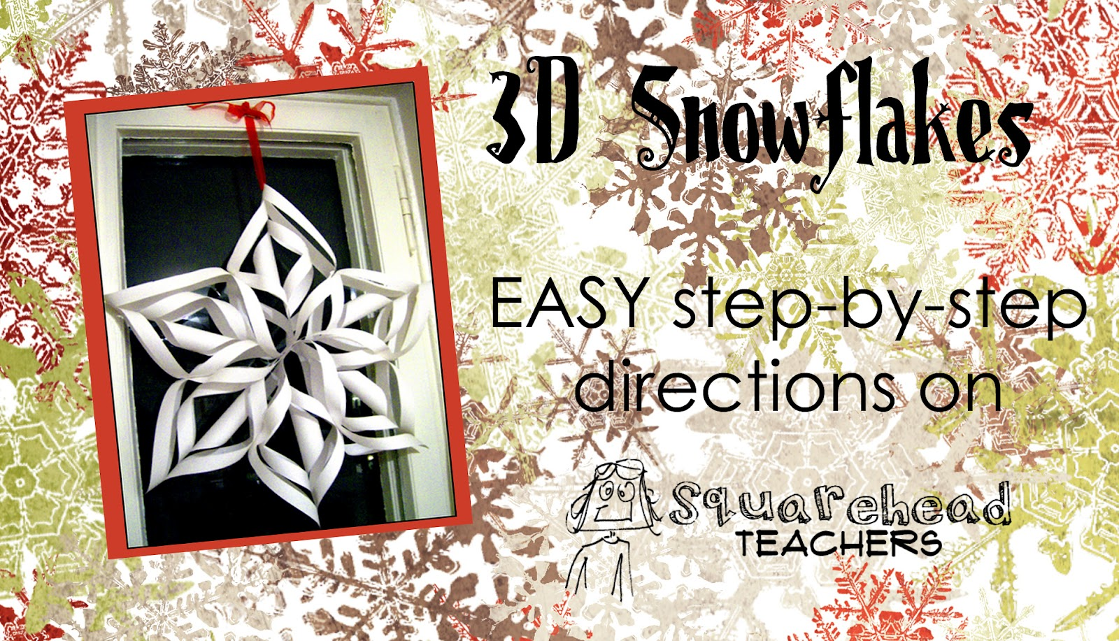 3d Snowflakes Easy Step By Step Directions