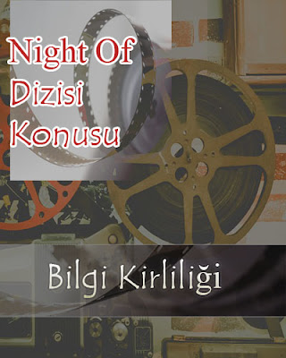 Night Of Dizisi