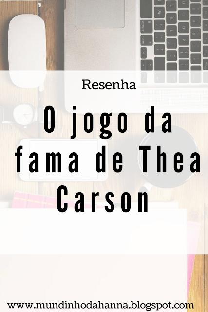 O jogo da fama de Thea Carson