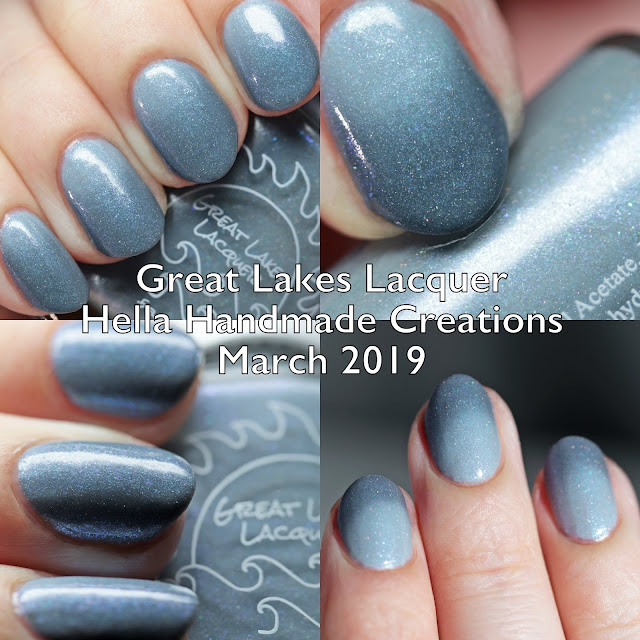 Great Lakes Lacquer Hella Handmade Creations March 2019