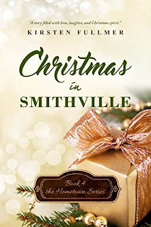 Christmas in Smithville (Hometown Series Book 4) discount book promotion Kirsten Fullmer